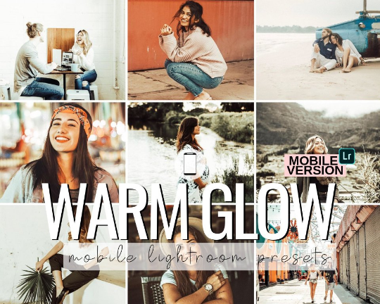 Warm Glow Mobile Preset