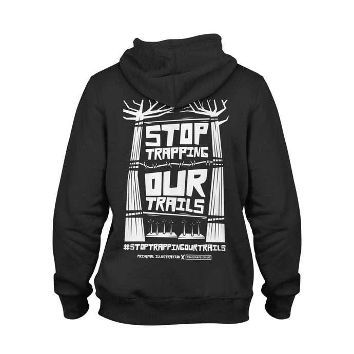 Stop Trapping Our Trails | Black Hoody - TrailMaps.co.uk