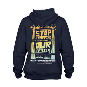 Stop Trapping Our Trails | Navy Hoody - TrailMaps.co.uk