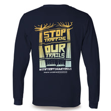 Load image into Gallery viewer, Stop Trapping Our Trails | Navy Long Sleeve T-Shirt - TrailMaps.co.uk