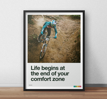 Load image into Gallery viewer, Life Begins at the End of Your Comfort Zone - Steve Peat Art Print