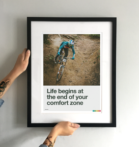 Life Begins at the End of Your Comfort Zone - Steve Peat Art Print