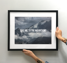 Load image into Gallery viewer, Take me to the Mountains Art Print