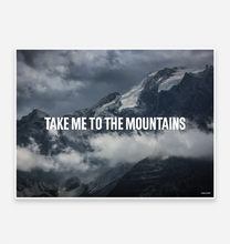 Load image into Gallery viewer, Take me to the Mountains Art Print - TrailMaps.co.uk