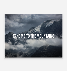 Take me to the Mountains Art Print - TrailMaps.co.uk