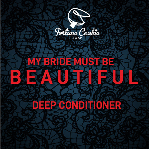 MY BRIDE MUST BE BEAUTIFUL Deep Conditioner