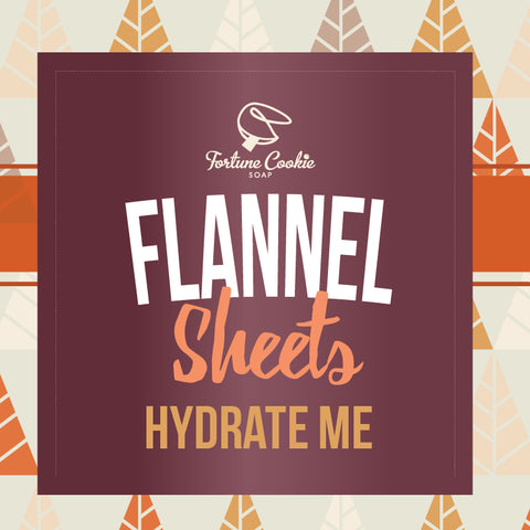 FLANNEL SHEETS Hydrate Me