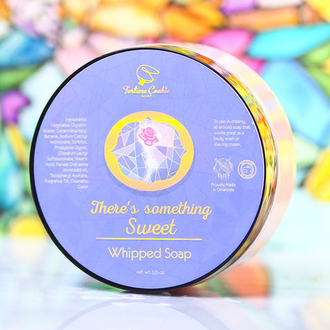 THERE'S SOMETHING SWEET Whipped Soap