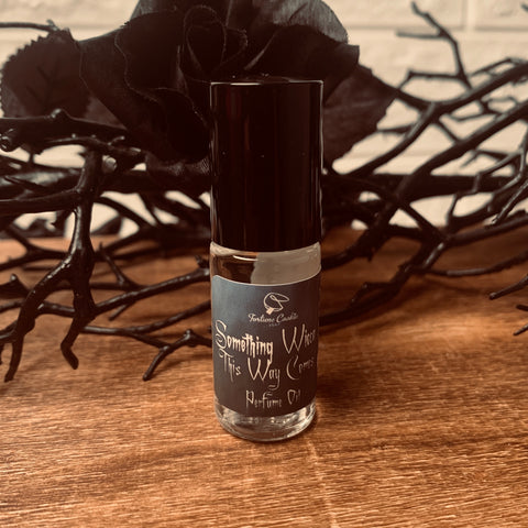 SOMETHING WICCA THIS WAY COMES Roll On Perfume Oil