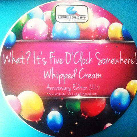 What? It's Five O'Clock Somewhere! Anniversary Edition Whipped Cream - Fortune Cookie Soap