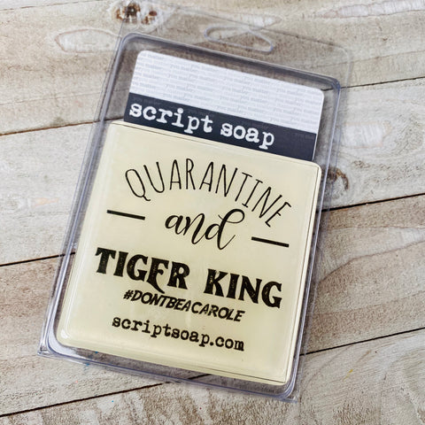QUARANTINE & TIGER KING Script Soap