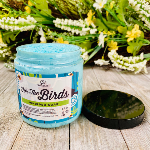 FOR THE BIRDS Whipped Soap