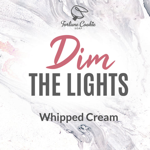 DIM THE LIGHTS Whipped Cream