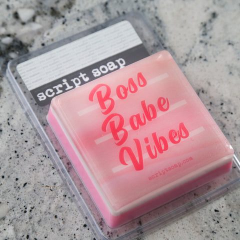 BOSS BABE VIBES Script Soap