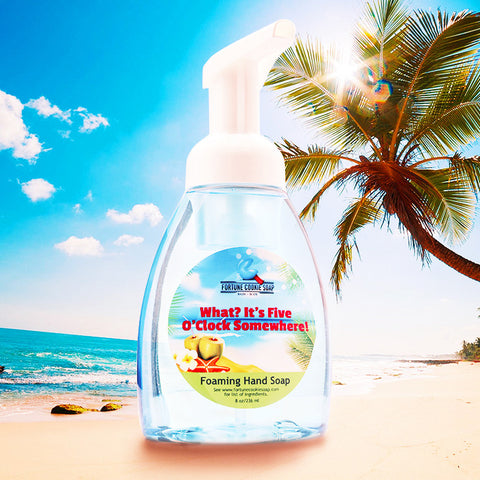 WHAT? IT'S 5 O'CLOCK, SOMEWHERE! Foaming Hand Soap - Fortune Cookie Soap