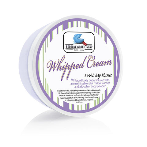 I Wet My Plants Body Butter 5oz. - Fortune Cookie Soap