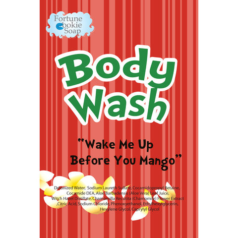 Wake Me Up Before You Mango Body Wash - Fortune Cookie Soap