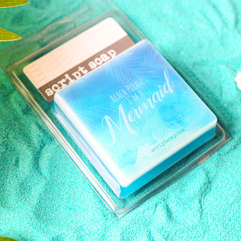 BEACH PLEASE. I'M A MERMAID Script Soap