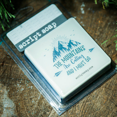 THE MOUNTAINS ARE CALLING AND I MUST GO Script Soap