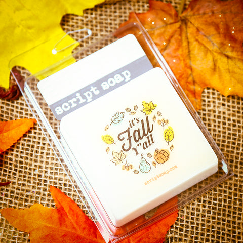IT'S FALL Y'ALL Script Soap