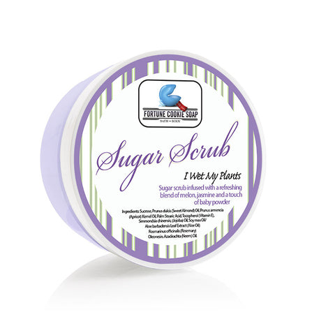 I Wet My Plants Sugar Scrub 5oz. - Fortune Cookie Soap