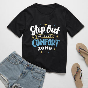 Step out of your comfort zone T-Shirt