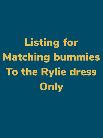 Matching bummies to Rylie dress