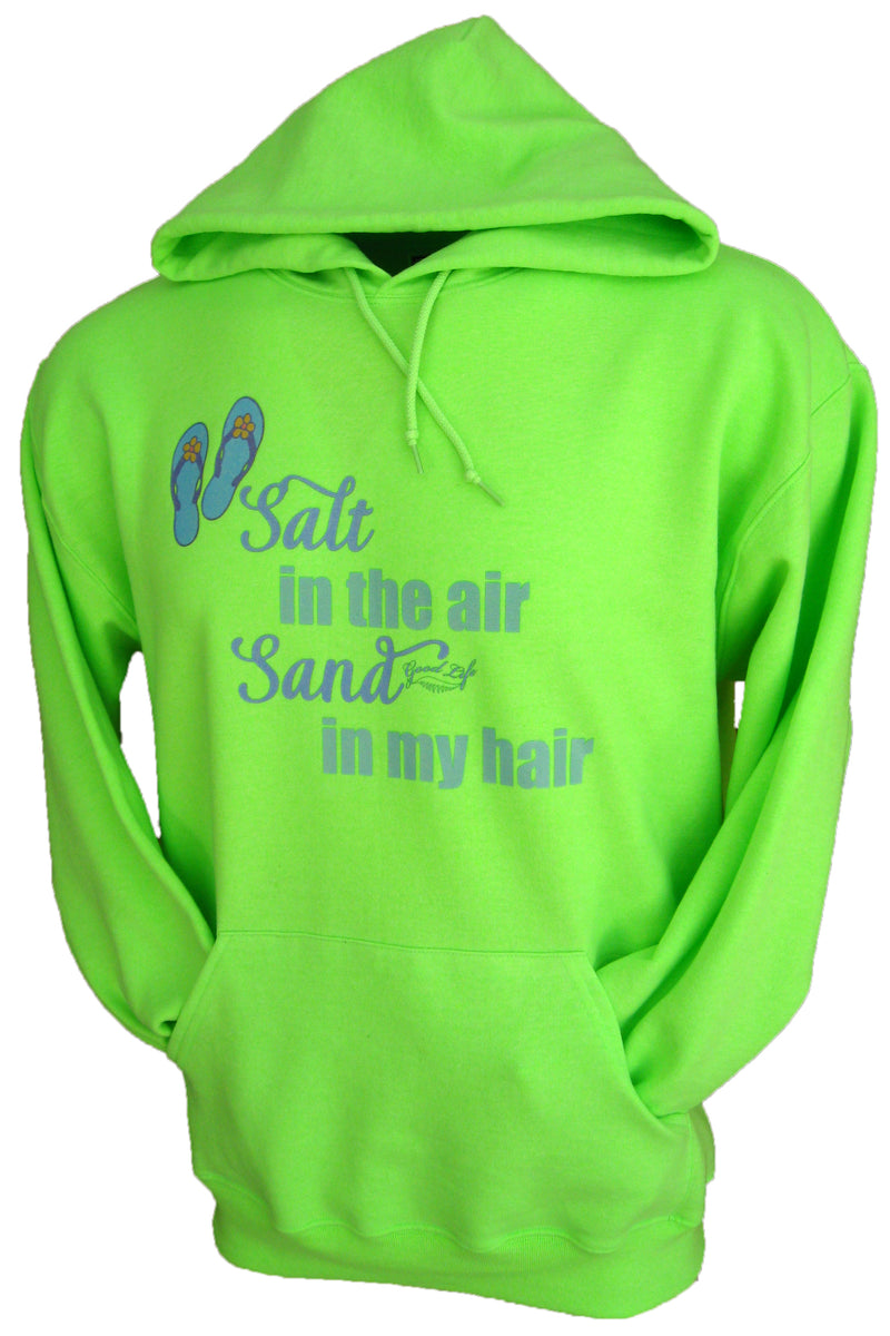 Salt in the Air & Sand in My Hair Pullover Hoodie