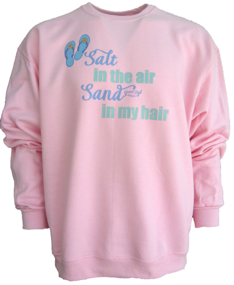 Salt in the Air Sand in my Hair Beach Sweatshirt Pullover