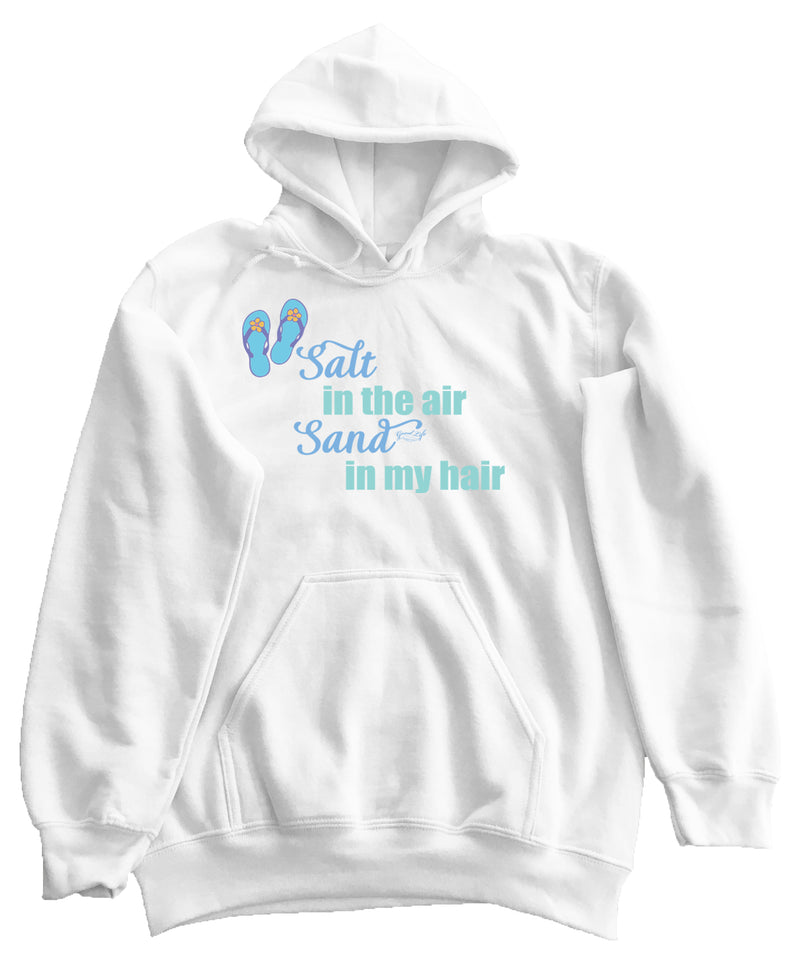Salt in the Air & Sand in My Hair Pullover Hoodie - Good Life Apparel