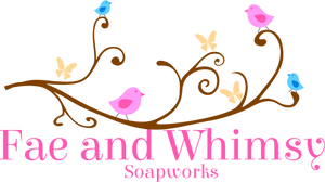 Fae and Whimsy Soapworks