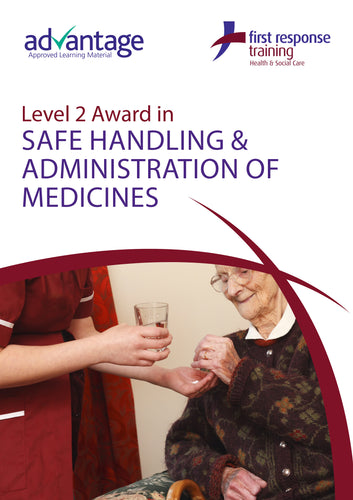 Level 2 Award in Safe Handling and Administration of Medicines