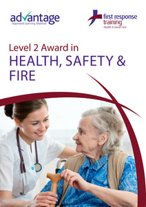 Level 2 Award in Health, Safety and Fire