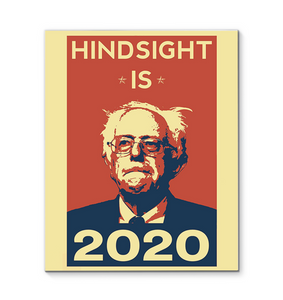 Hindsight Is 2020 16x20 Wrapped Canvas Art