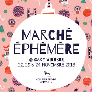 Come see me at Éphémère Market!
