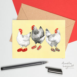 Chickens, hen, phentex slippers, birthday card, greeting card, holiday card, amelie legault
