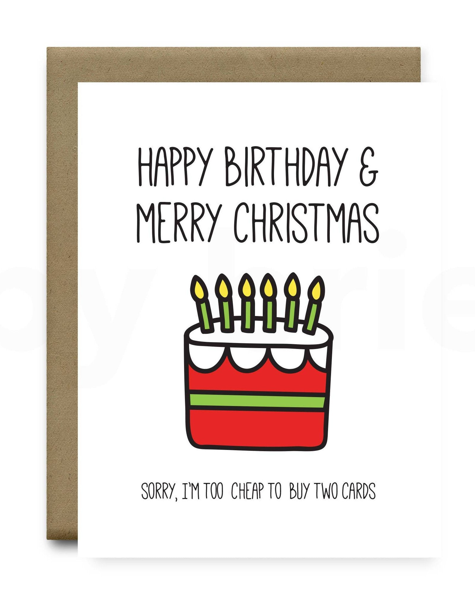 Happy Birthday And Merry Christmas Greeting Card By Brie