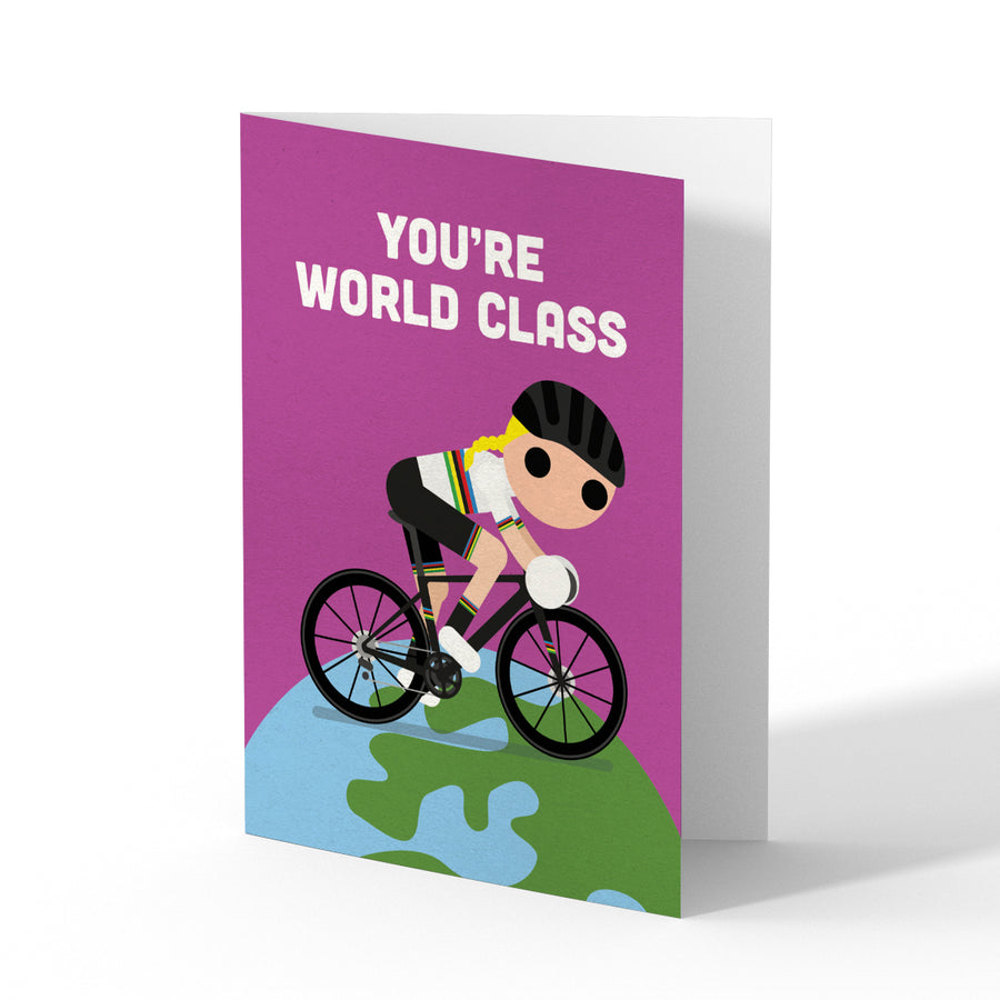 'You're World Class' Greetings Card (Female)