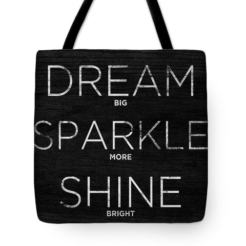 Dream, Sparkle, Shine Tote Bag - RBFFTW