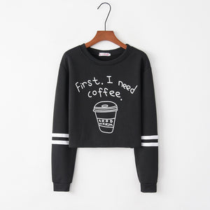 First, I Need Coffee Sweatshirt - RBFFTW