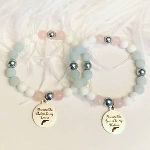 You are the Thelma to my Louise - You are the Louise to my Thelma Bracelet