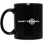 Short The Banks Black Mug