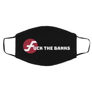 Fuck The Banks with Firo Med/Lg Face Mask
