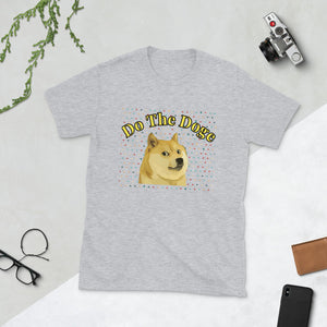 DOGE COIN Doge - Do The Doge - Short-Sleeve Unisex T-Shirt