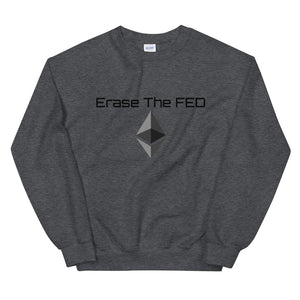 Erase The Fed Unisex Sweatshirt Ethereum