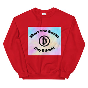 Short The Banks Buy Bitcoin Cotton Candy Unisex Sweatshirt