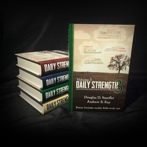 Daily Strength v. 3: Devotions for Bible Believing Study