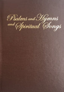 Psalms and Hymns and Spiritual Songs - Slightly Used