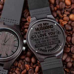 To My Husband Perfect Love Wife Engraved Wooden Watch