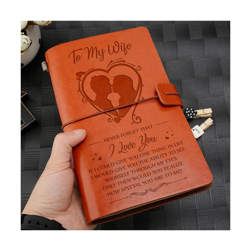 To My Wife I Love You from Husband Engraved Leather Journal Notebook Diary Custom Message Quotes Gift Anniversary Birthday Graduation